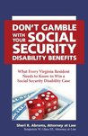 Don't Gamble with Your Social Security Disability Benefits