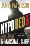 NYPD Red 3 (NYPD Red, #3)