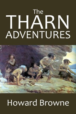 The Tharn Adventures: The Warrior of the Dawn and The Return of Tharn