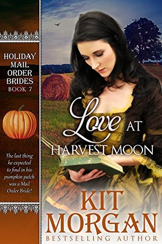 Love at Harvest Moon (Holiday Mail Order Brides #7)