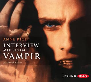 Interview Mit Einem Vampir (Chronik der Vampire, #1)