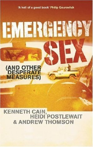 Emergency Sex by Kenneth Cain
