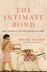 The Intimate Bond by Brian M. Fagan