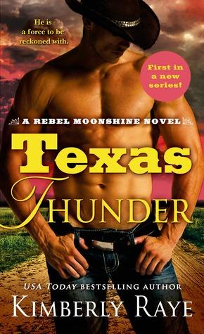 Texas Thunder (Rebel Moonshine, #1)