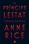 El príncipe Lestat by Anne Rice