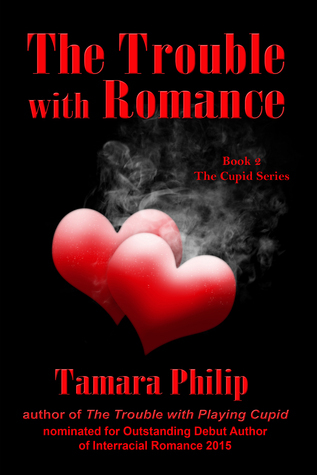 The Trouble with Romance (Cupid, #2)