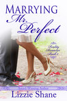 Marrying Mr. Perfect (Reality Romance Book 1)