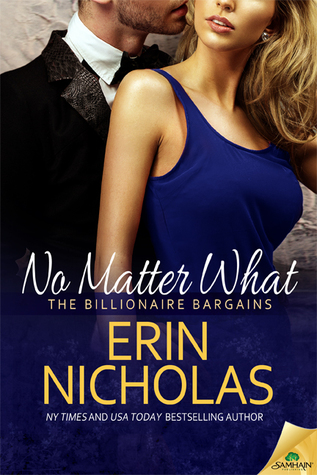 Free ↠ No Matter What (The Billionaire Bargains, #1)  By Erin Nicholas – Vejega.info