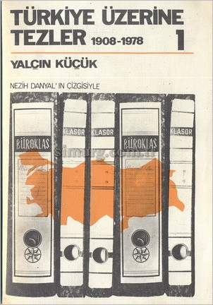 Türkiye Üzerine Tezler, 1908-1978