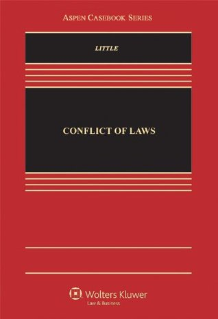 Conflict of Laws: Cases, Materials, and Problems (Aspen Casebooks)