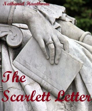 The Scarlet Letter (Annotated with Study Helps)