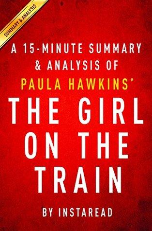 The Girl on the Train by Paula Hawkins- A 15-minute Summary & Analysis