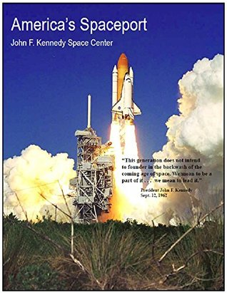 America's Spaceport: John F. Kennedy Space Center