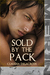 Sold by the Pack (The Wolves of Orleans #2)