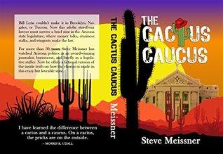 The Cactus Caucus (Cactus Cacus Book 1)