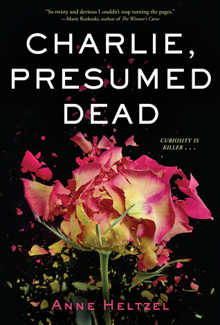 Charlie, Presumed Dead by Anne Heltzel