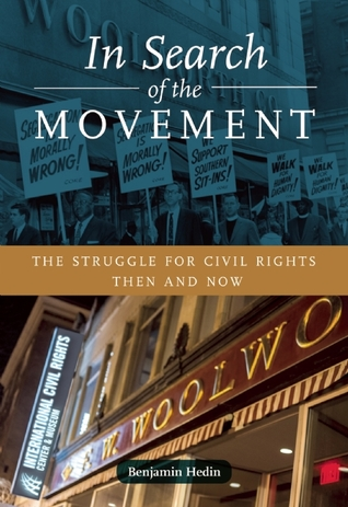 in-search-of-the-movement-the-struggle-for-civil-rights-then-and-now