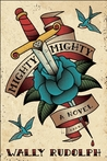 Mighty, Mighty: A Novel