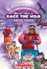 Arctic Freeze (Race the Wild, #3)