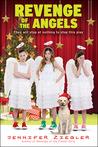 Revenge of the Angels by Jennifer Ziegler
