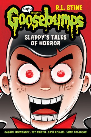 Slappy's Tales of Horror (Goosebumps Graphix, #4)