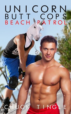 Unicorn Butt Cops: Beach Patrol