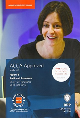 ACCA F8 Audit and Assurance (International): Study Text