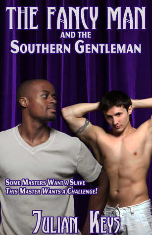 Fancy Man and the Southern Gentleman