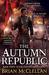 The Autumn Republic (The Powder Mage, #3)