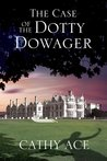 The Case of the Dotty Dowager (WISE Enquiries Agency #1)