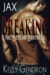 Jax (Breaking the Declan Br...