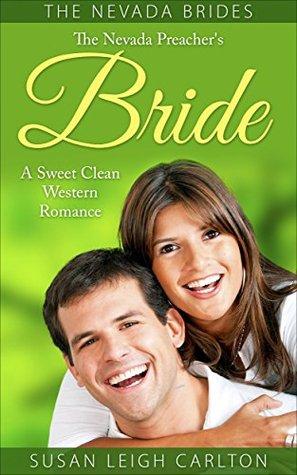 The Nevada Preacher's Bride (My Sweet Western Romance Novels)