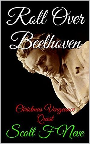 Roll Over Beethoven: Christmas Vengeance Quest