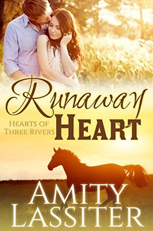 Runaway Heart (Hearts of Three Rivers #1)