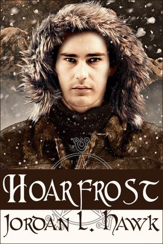 Hoarfrost by Jordan L. Hawk