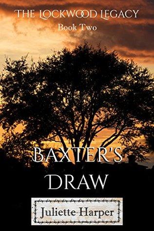 Baxter's Draw (The Lockwood Legacy #2)