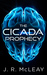 The Cicada Prophecy by J.R. McLeay