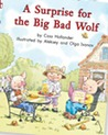 A Surprise for the Big Bad Wolf