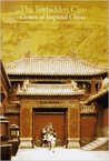 The Forbidden City: Center of Imperial China