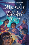 Murder on the Bucket List (A Bucket List Mystery #1)