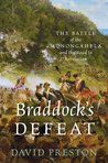 Braddock's Defeat: The Battle of the Monongahela and the Road to Revolution