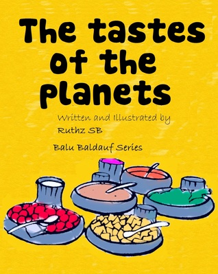The Tastes of the Planets (Balu Baldauf #4)