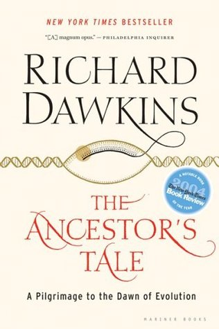 The Ancestor's Tale: A Pilgrimage to the Dawn of Evolution (Paperback)