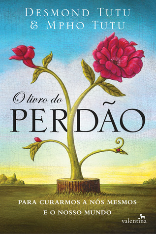 Ebook O Livro do Perdão by Desmond Tutu TXT!