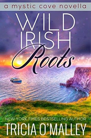 Wild Irish Roots (Mystic Cove, #0.5)