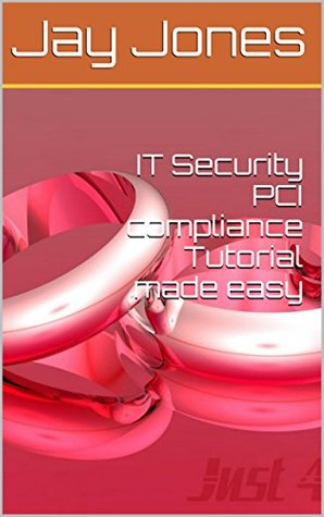 IT Security PCI compliance Tutorial made easy