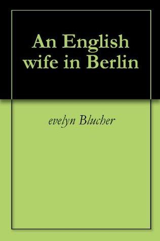 An English wife in Berlin