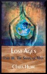 The Song of Man (Lost Ages Book 1)