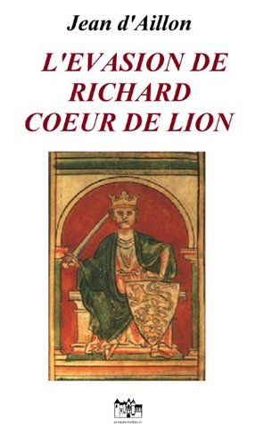 L'Évasion de Richard Cœur de Lion