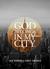 God Belongs In My City™